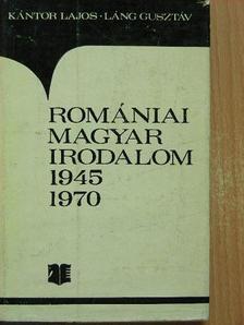 Kántor Lajos - Romániai magyar irodalom 1945-1970 [antikvár]