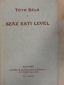 Tóth Béla - 100 esti levél [antikvár]