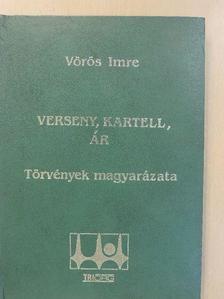 Vörös Imre - Verseny, kartell, ár [antikvár]
