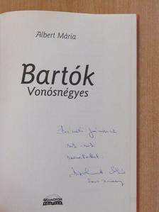 Albert Mária - Bartók Vonósnégyes (dedikált példány) [antikvár]