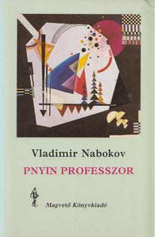 Vladimir Nabokov - Pnyin professzor [antikvár]