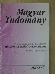 Artner Annamária - Magyar Tudomány 2002. július [antikvár]