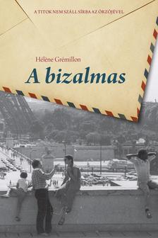 Hélene Grémillon - A bizalmas