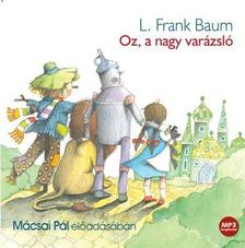 Baum L. Frank - OZ, A NAGY VARÁZSLÓ - HANGOSKÖYNV