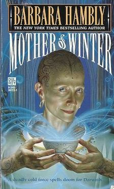 HAMBLY, BARBARA - Mother of Winter [antikvár]