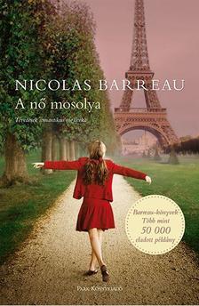 Nicolas Barreau - A nő mosolya - Tévedések romantikus vígjátéka