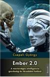 CSEPELI GYÖRGY - Ember 2.0 - A mesterséges intelligencia gazdasági és társadalmi hatásai