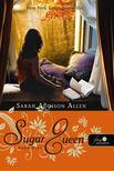Sarah Addison Allen - Sugar Queen - Édes élet [antikvár]