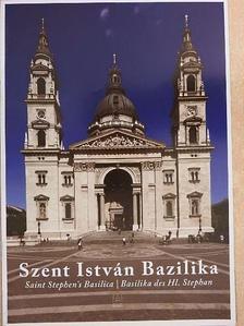Bukta Norbert - Szent István Bazilika [antikvár]