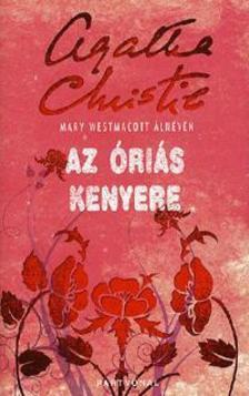 Agatha Christie - Az óriás kenyere