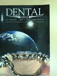 Belics Krisztina - Dental Hírek 2008/5. [antikvár]