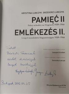 £ubczyk, Krystyna, £ubczyk, Grzegorz - Emlékezés II - Lengyel menekültek Magyarországon 1939-1946 (dedikált) [antikvár]