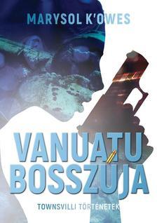 Marysol K'Owes - Vanuatu bosszúja