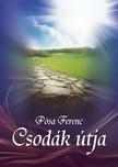 Pósa Ferenc - A csodák útja [eKönyv: epub, mobi]