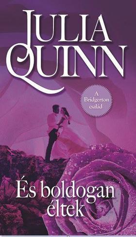 Julia Quinn - És boldogan éltek...