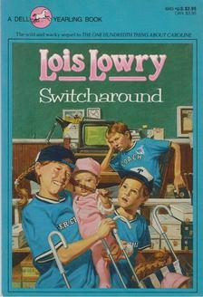 Lois Lowry - Switcharound [antikvár]