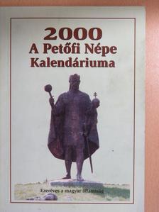 Arany János - A Petőfi Népe Kalendáriuma 2000 [antikvár]