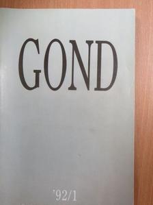 Angyalosi Gergely - Gond 1992. április [antikvár]