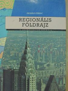 Probáld Ferenc - Regionális földrajz [antikvár]