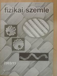 Czeizel Endre - Fizikai Szemle 2003. november [antikvár]