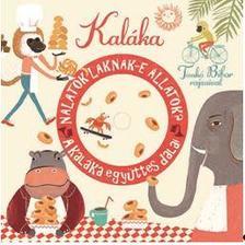 Kaláka együttes - Nálatok laknak-e állatok? A Kaláka együttes dalai CD melléklettel