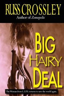 Crossley Russ - Big Hairy Deal [eKönyv: epub, mobi]