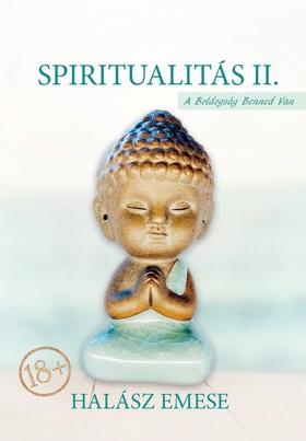 Halász Emese - Spiritualitás II. - A boldogság benned van