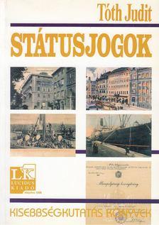 Tóth Judit - Státusjogok [antikvár]