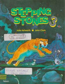 John Clark, Julie Ashworth - Stepping Stones 3 Coursebook [antikvár]