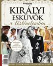 Királyi Esküvők a történelemben