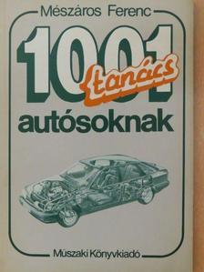 Mészáros Ferenc - 1001 tanács autósoknak [antikvár]