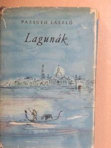 Passuth László - Lagunák [antikvár]