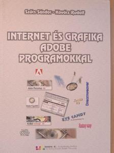 Kovács Rudolf - Internet és grafika ADOBE programokkal [antikvár]
