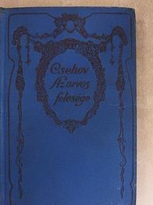 Csehov - Az orvos felesége [antikvár]