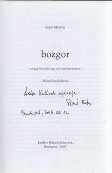 Simó Márton - Bozgor - Második próbálkozás (dedikált) [antikvár]