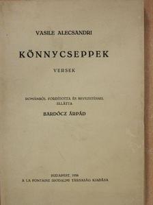Vasile Alecsandri - Könnycseppek [antikvár]