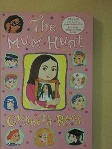 Gwyneth Rees - The Mum Hunt [antikvár]