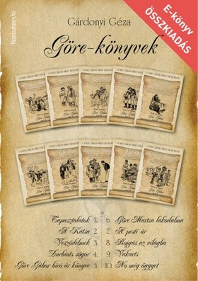 GÁRDONYI GÉZA - Göre-könyvek - Göre Gábor bíró úr könyvei 1-10. [eKönyv: epub, mobi]