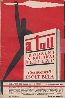 ZSOLT BÉLA - A toll I. évf. 9. sz. (1929. junius 16.) [antikvár]