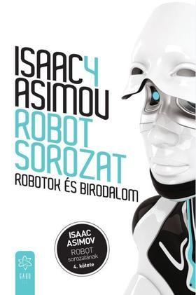 Isaac Asimov - Robotok és birodalom