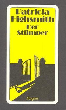 Patricia Highsmith - Der Stümper [antikvár]