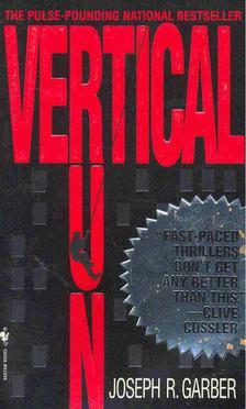 Joseph R. Garber - Vertical Run [antikvár]
