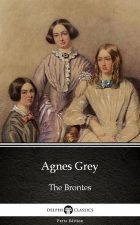 Anne Brontë - Agnes Grey by Anne Bronte (Illustrated) [eKönyv: epub, mobi]