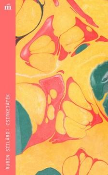 RUBIN SZILÁRD - Csirkejáték [eKönyv: epub, mobi]