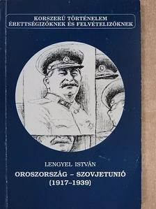 Lengyel István - Oroszország - Szovjetunió [antikvár]