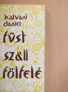 Hatvani Dániel - Füst száll fölfelé [antikvár]