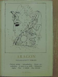 Aragon - Aragon válogatott versei [antikvár]
