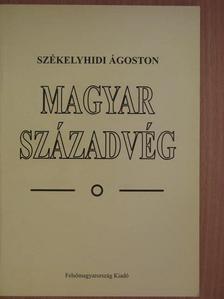 Székelyhidi Ágoston - Magyar századvég [antikvár]