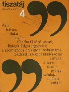 Ablonczy László - Tiszatáj 1982. április [antikvár]