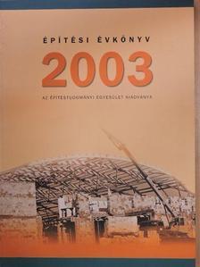 Ágostházi László - Építési Évkönyv 2003 [antikvár]